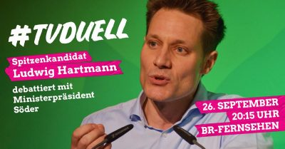 Plakat zum TV-Duell mit Ludwig Hartmann
