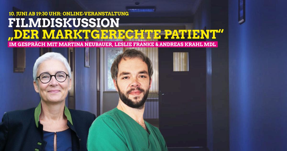 "Rückblick: Filmdiskussion ""Der marktgerechte Patient"""